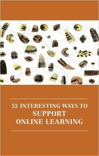 53 Ways to Support Online Learning by Rhona Sharpe
